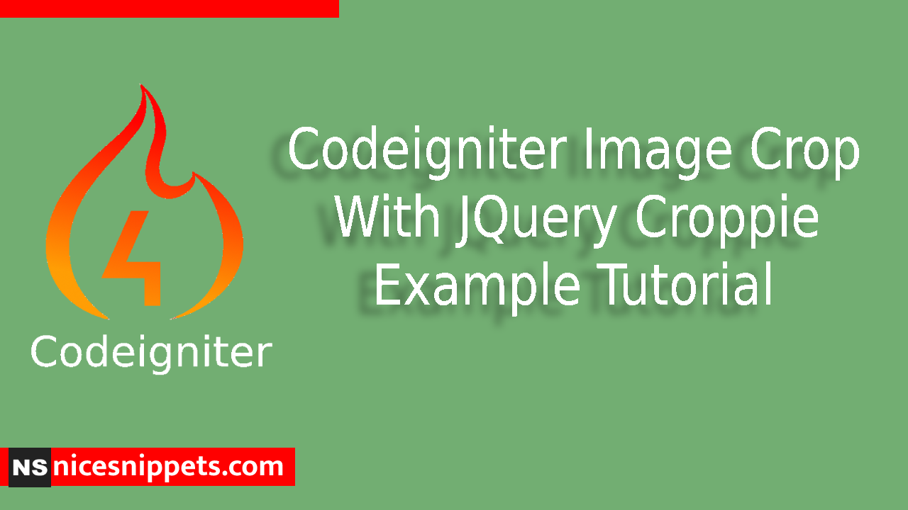 Codeigniter Image Crop With JQuery Croppie Example Tutorial