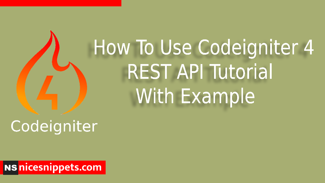How To Use Codeigniter 4 REST API Tutorial With Example