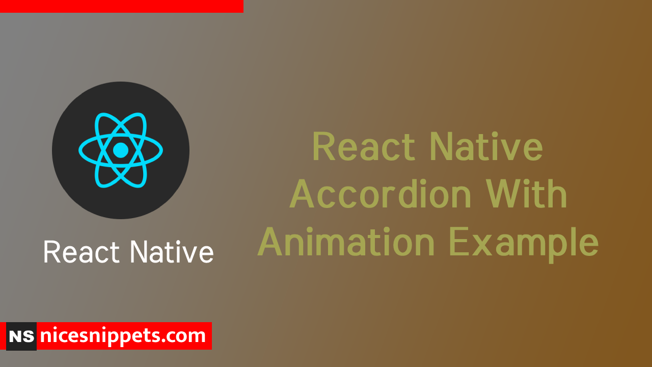 React Native Accordion With Animation Example