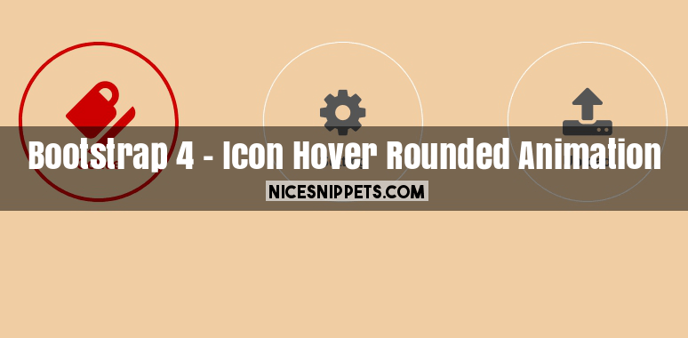 Icon Hover Rounded Animation With Bootstrap 4