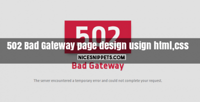 502 Bad Gateway page design usign html,css