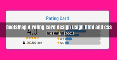 Bootstrap 4 rating card design usign html and css