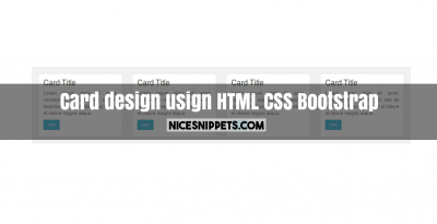 Card design usign html,css and bootstrap
