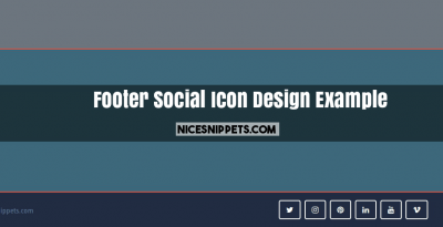 Footer Social Icon Design Example Using Bootstrap 4