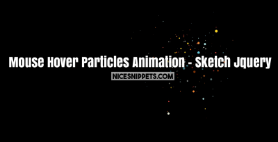 Mouse Hover Particles Animation Usign Sketch Jquery