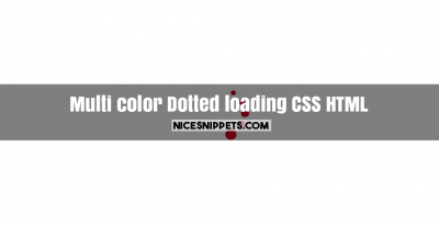 Multi color dotted loading image and div usign css and html
